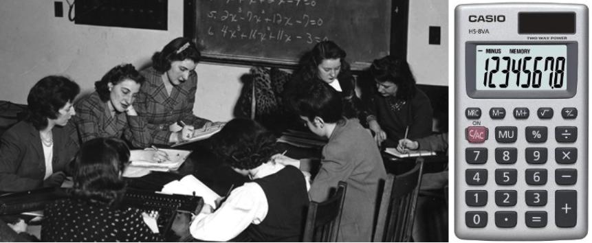 À esquerda mulheres Calculadoras na segunda guerra mundial, à direita calculadora eletrônica moderna.